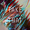 Take that: These days - portada reducida