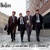 The Beatles: On air - Live at the BBC Volume 2 - portada reducida