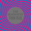 The Black Keys: Turn blue - portada reducida