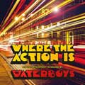 The Waterboys: Where the action is - portada reducida