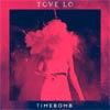Tove Lo: Timebomb - portada reducida