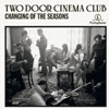 Two door cinema club: Changing of the seasons - portada reducida