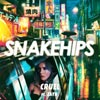 Snakehips: Cruel - portada reducida