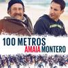 Amaia Montero con Lucas Vidal: 100 metros - portada reducida