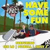 DJ Felli Fel: Have some fun - portada reducida