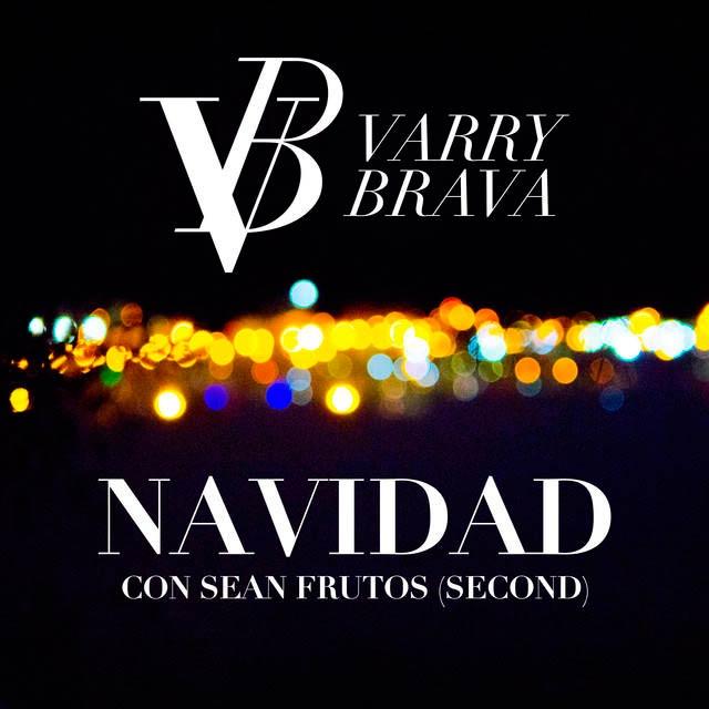 Portada del single Navidad, una canción de Varry Brava con Sean Frutos