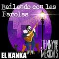 Jenny and The Mexicats con El Kanka: Bailando con las farolas - portada reducida