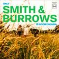 Smith & Burrows: Only Smith & Burrows is good enough - portada reducida
