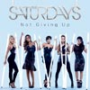The Saturdays: Not giving up - portada reducida
