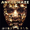 Angel Haze: Dirty gold - portada reducida