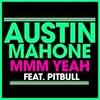 Austin Mahone: Mmm Yeah - portada reducida