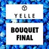 Yelle: Bouquet final - portada reducida