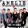 Amelie: Take the world - portada reducida