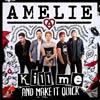 Amelie: Kill me (And make it quick) - portada reducida