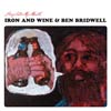 Iron and Wine & Ben Bridwell: Sing into my mouth - portada reducida