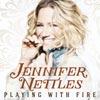 Jennifer Nettles: Playing with fire - portada reducida