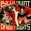 Billy Talent: Afraid of heights - portada reducida