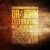 The musical mojo of Dr. John: Celebrating Mac and his music - portada reducida