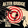 Alter Bridge: The last hero - portada reducida
