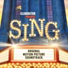 Sing (Original Motion Picture Soundtrack) - portada reducida