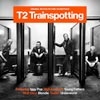 T2 Trainspotting (Original Motion Picture Soundtrack) - portada reducida
