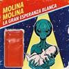 Molina Molina: La gran esperanza blanca - portada reducida