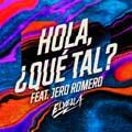 Elyella con Jero Romero y Cuchuflete: Hola, ¿qué tal? - portada reducida