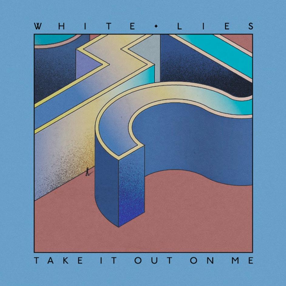 white_lies_take_it_out_on_me-portada.jpg