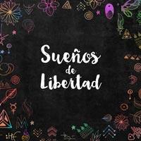 Sueños de Libertad