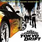 La banda sonora de The Fast And The Furious Tokyo Drift