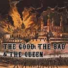 Nuevo single de The good, the bad and the queen