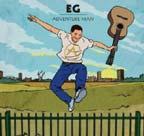 Eg White, Adventure man