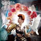 Paloma Faith, Do you want the truth or something beautiful