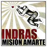 Indras, Mision amarte