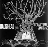 "Radiohead, ""The Daily Mail"" y ""Staircase"""