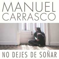 """No dejes de so�ar"", nuevo single de Manuel Carrasco"