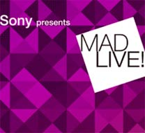 MAD Live! by Sony en Madrid