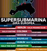 Gira europea de Supersubmarina