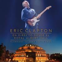 La celebraci�n del 70 cumplea�os de Eric Clapton