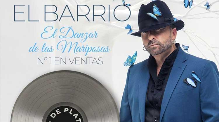 El Barrio sigue nº1 en discos con El danzar de las mariposas