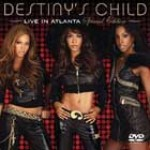 Live in Atlanta, DVD de las Destiny's Child
