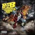 B.O.B, The adventures of Bobby Ray