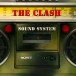 The Clash, Sound System